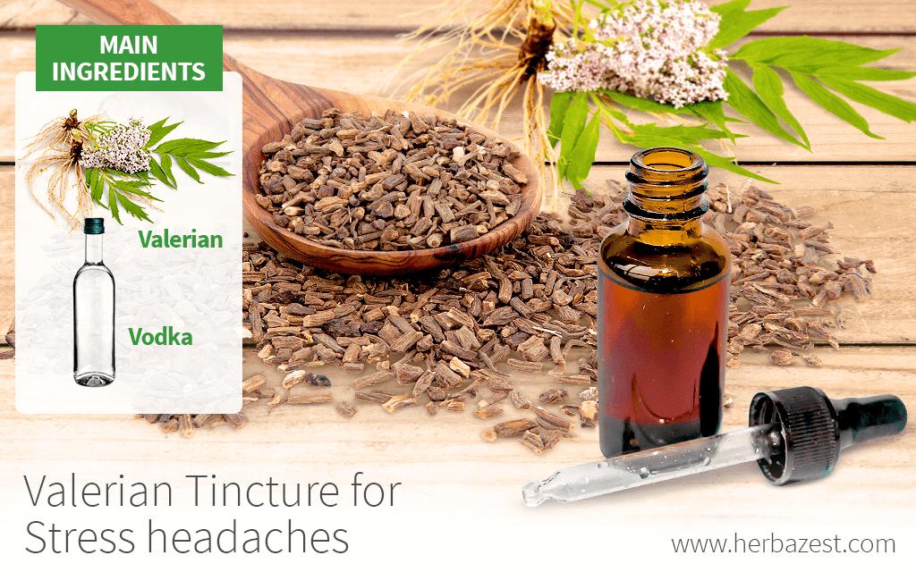 Valerian Tincture for Stress Headaches