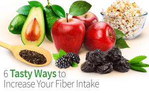 6 Tasty Ways to Increase Your Fiber Intake
