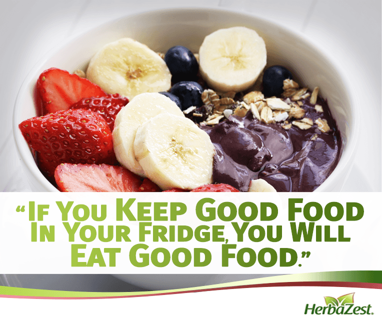 Quote: If You Keep Good Food In Your Fridge, You Will Eat Good Food