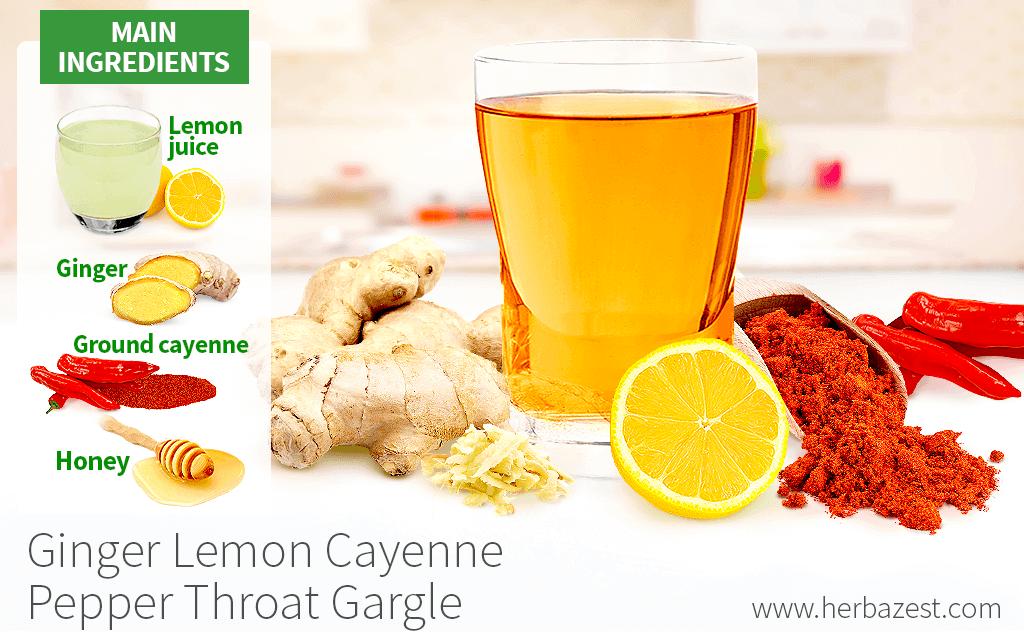 Antiseptic Ginger Lemon Cayenne Throat Gargle