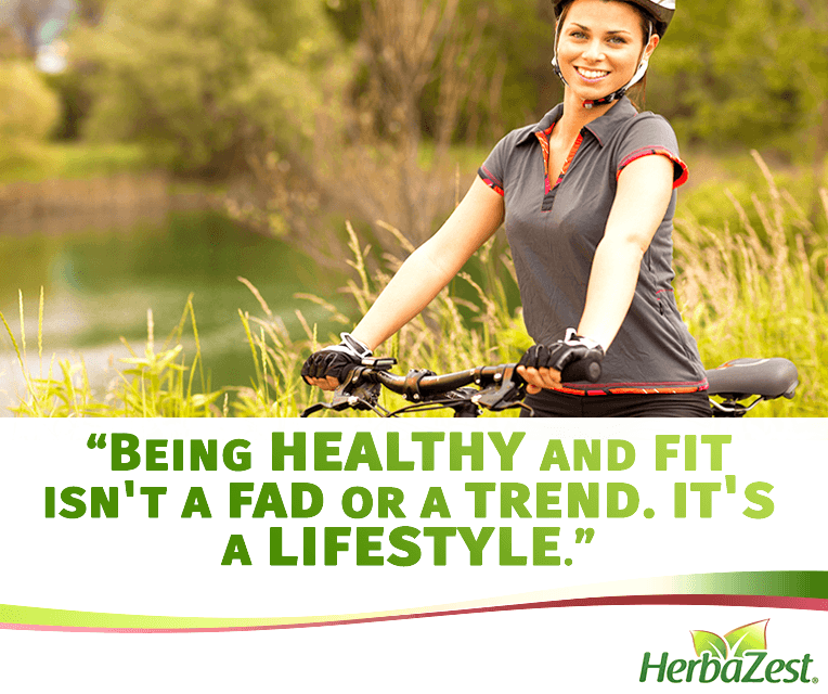 Quote: Being Healthy and Fit is a Lifestyle
