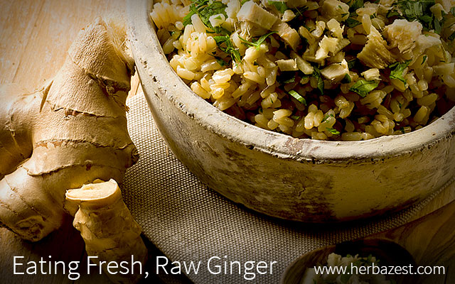 Eating Fresh, Raw Ginger