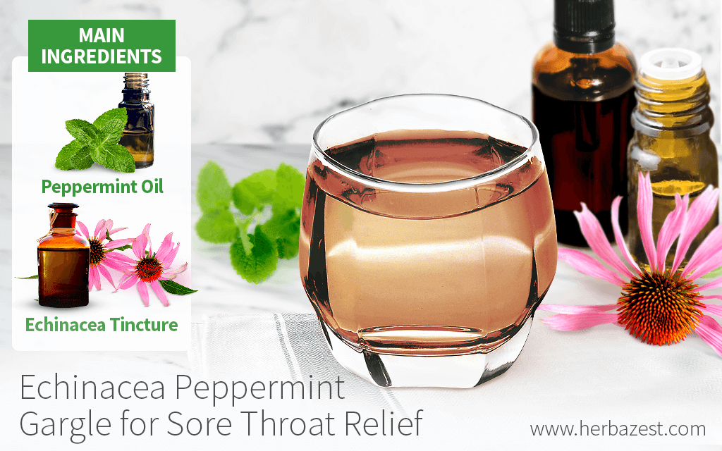 Echinacea Peppermint Gargle for Sore Throat Relief