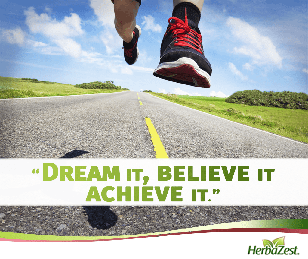 Quote: Dream it, Believe it, Achieve it