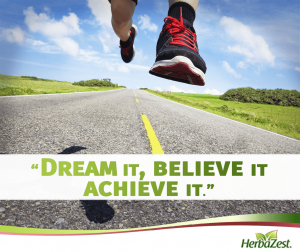 Quote: Dream it, Believe it, Achieve it