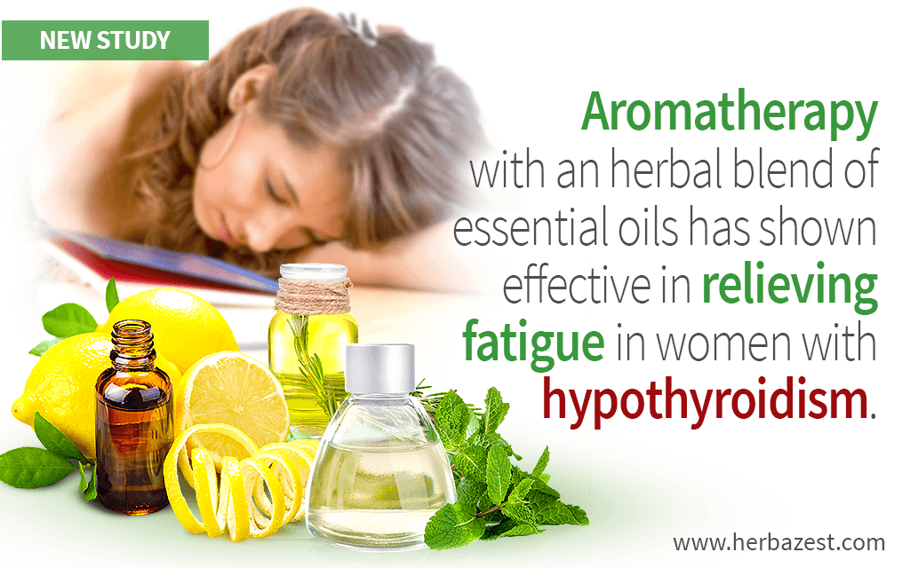Aromatherapy May Improve Fatigue in Women with Hypothyroidism