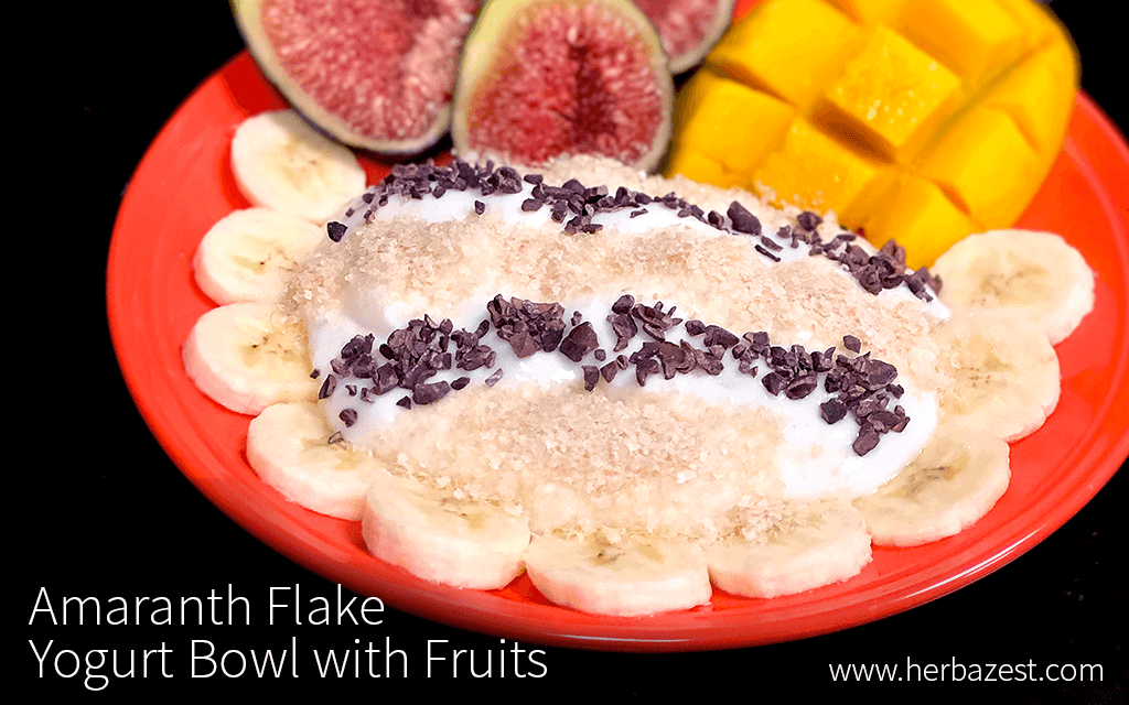 Amaranth Flake Yogurt Bowl with Fruits