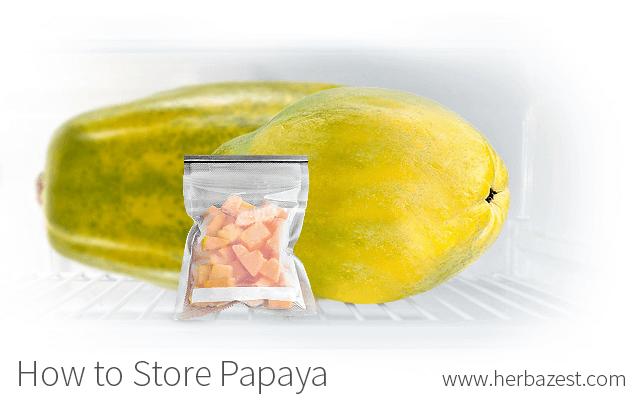How to Store Papaya