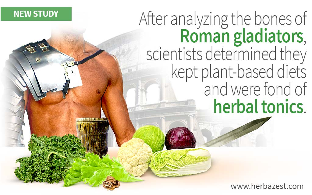 After analyzing the bones of Roman gladiators, scientists determined they kept plant-based diets and were fond of herbal tonics.