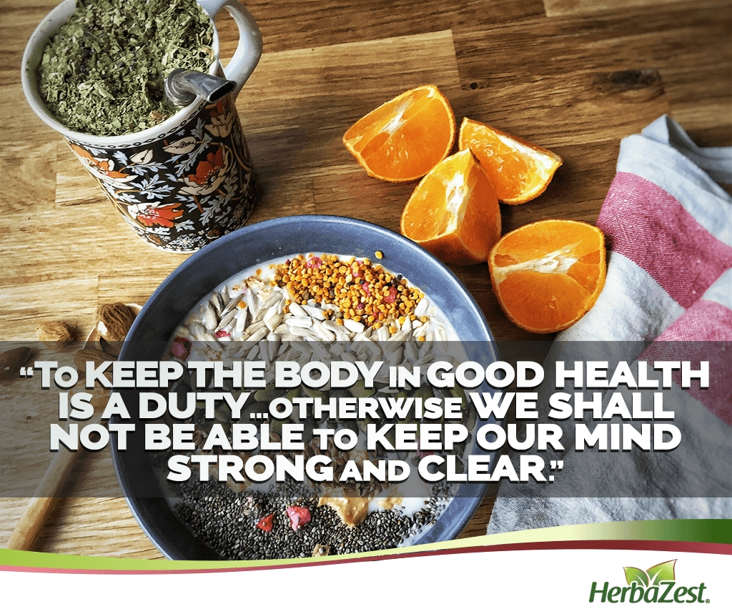 Quote: Keeping the Body in Good Health is a Duty