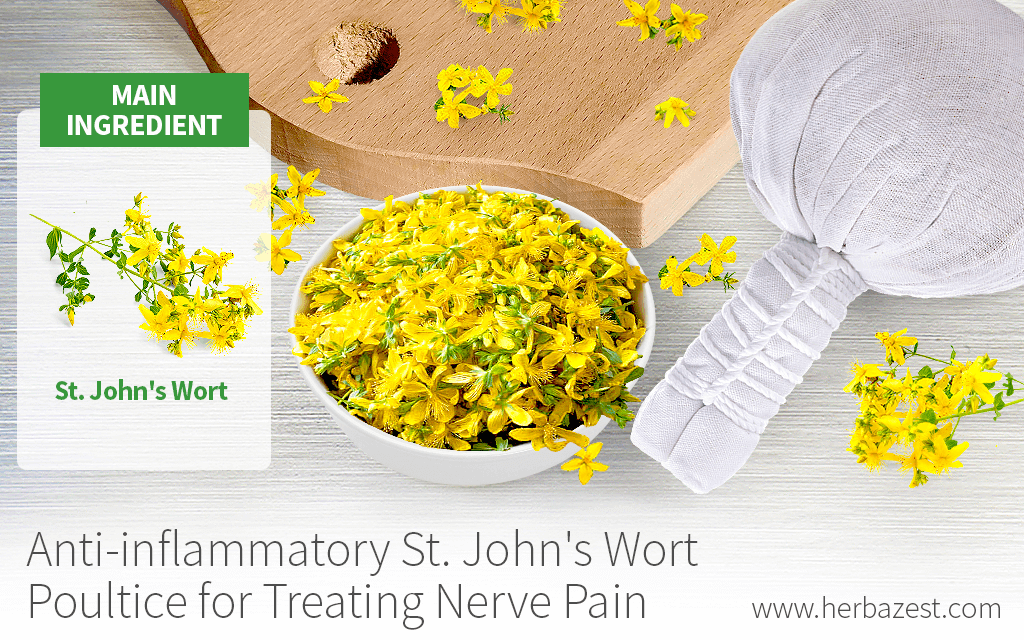 Anti-inflammatory St. John's Wort Poultice for Treating Nerve Pain