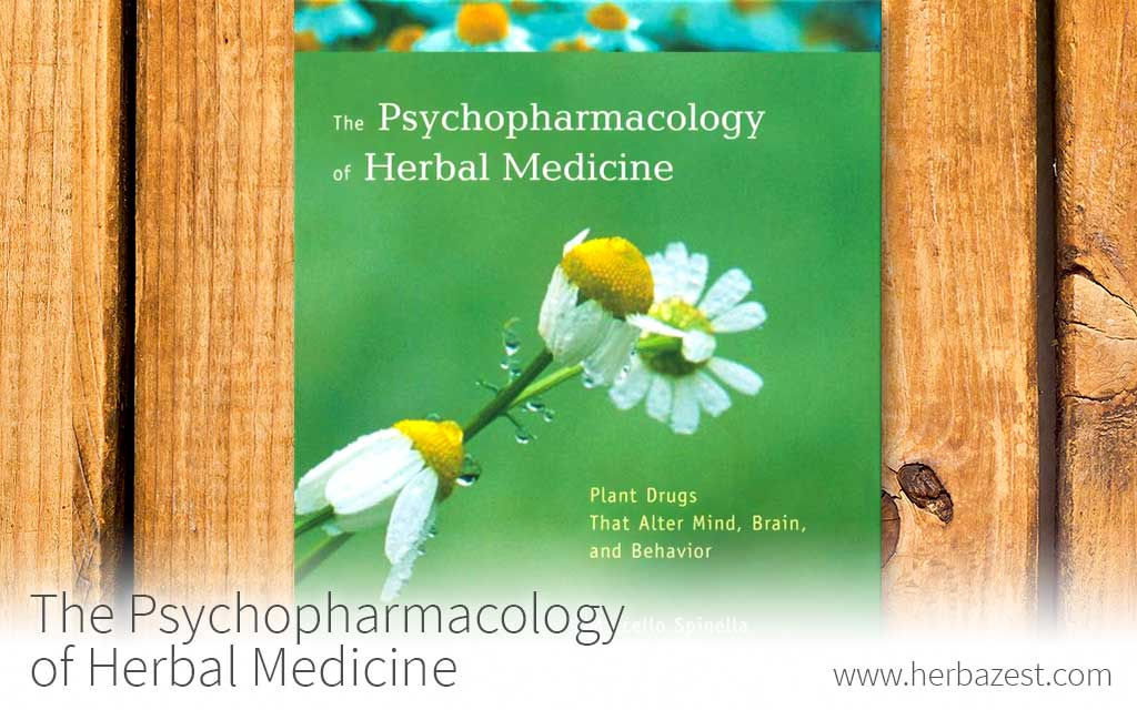 The Psychopharmacology of Herbal Medicine