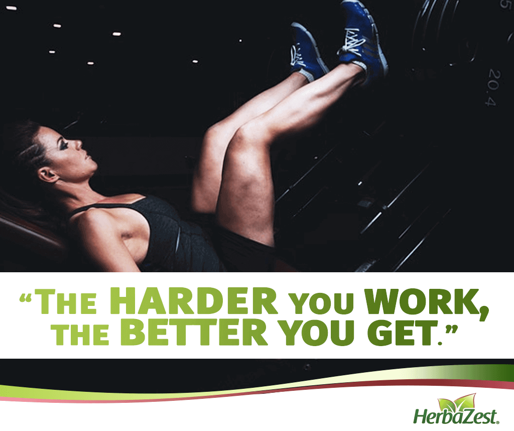 Quote: The Harder You Work, The Better You Get