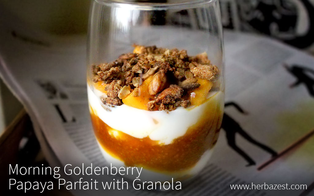 Morning Goldenberry Papaya Parfait with Granola