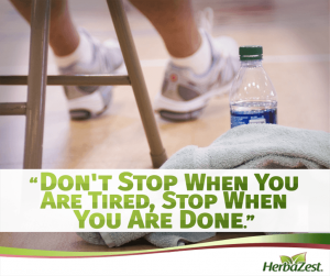Quote: Don't Stop When You Are Tired, Stop When You Are Done