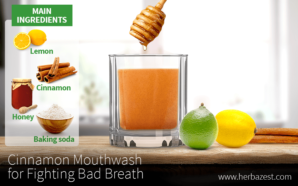 Cinnamon Mouthwash for Fighting Bad Breath