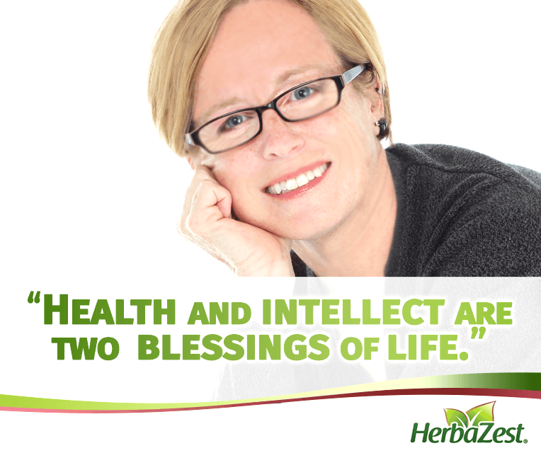 Quote: Health and Intellect are Blessings
