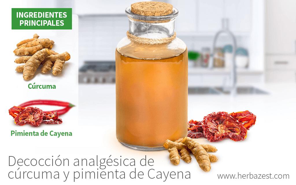 Decocción analgésica de cúrcuma y pimienta de Cayena