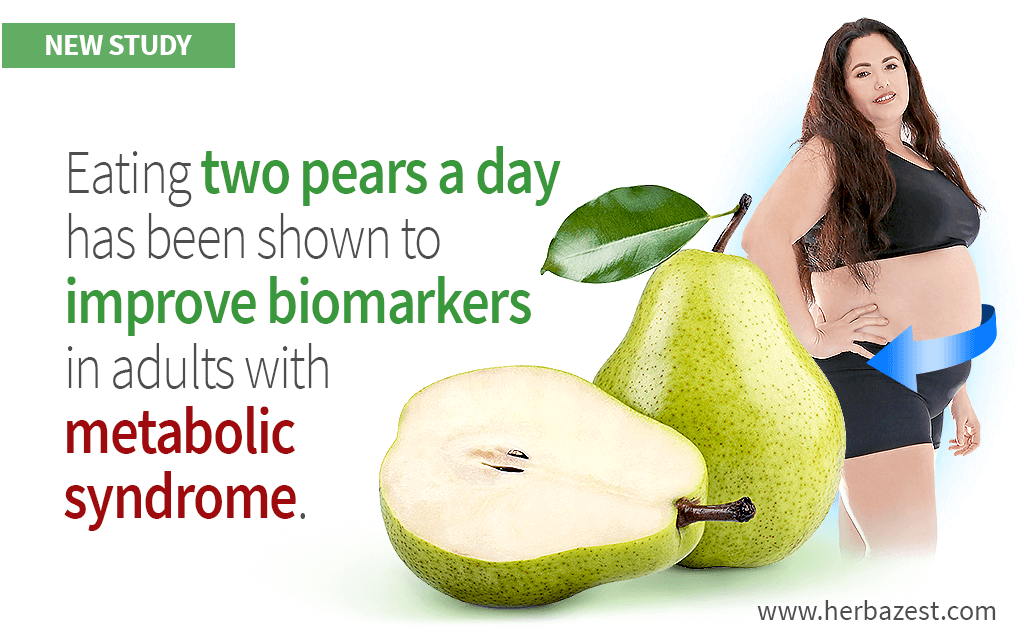 Fresh Pear Consumption Shown Beneficial for Adults with Metabolic Syndrome