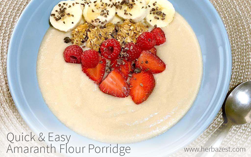 Quick & Easy Amaranth Flour Porridge