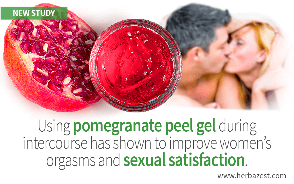 Pomegranate Peel Gel Can Increase Women's Sexual Satisfaction