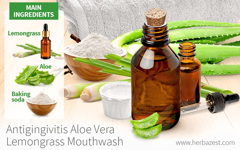 Antigingivitis Aloe Vera Lemongrass Mouthwash