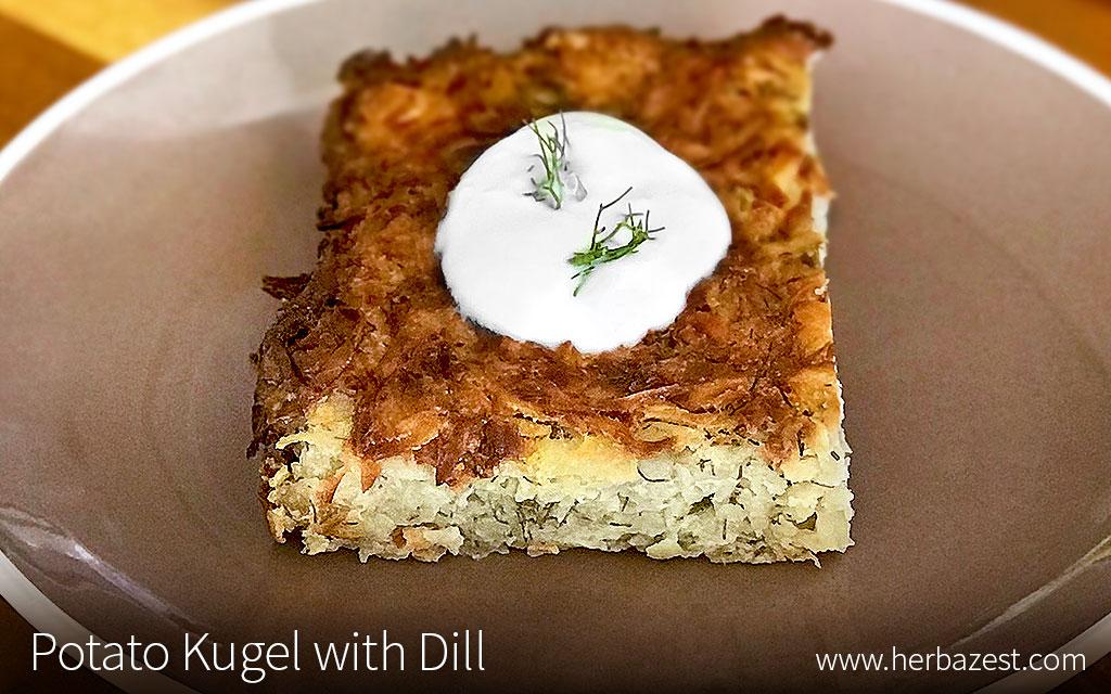 Potato Kugel with Dill