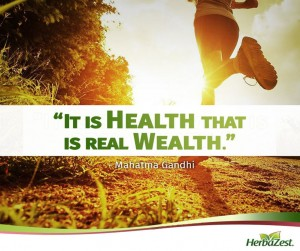 Quote: It is Health That is Real Wealth